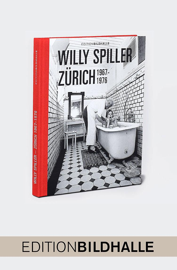 WILLY SPILLER «ZÜRICH 1967-1976»